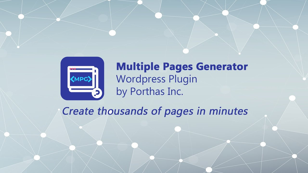 Create Multiple Pages or Posts in WordPress with Multiple Page Generator Plugin (MPG)